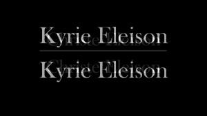 Kirie Eleison ok